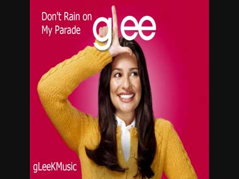 Glee Cast - Don't Rain On My Parade (hq) video