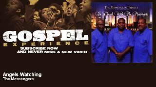 The Messengers - Angels Watching - Gospel