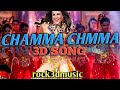 🔥Chamma Chamma 3d 🎧 Lyrical Audio Song | Use Headfone | rock3dmusic
