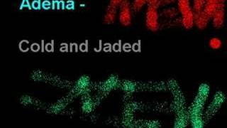 Watch Adema Cold And Jaded video