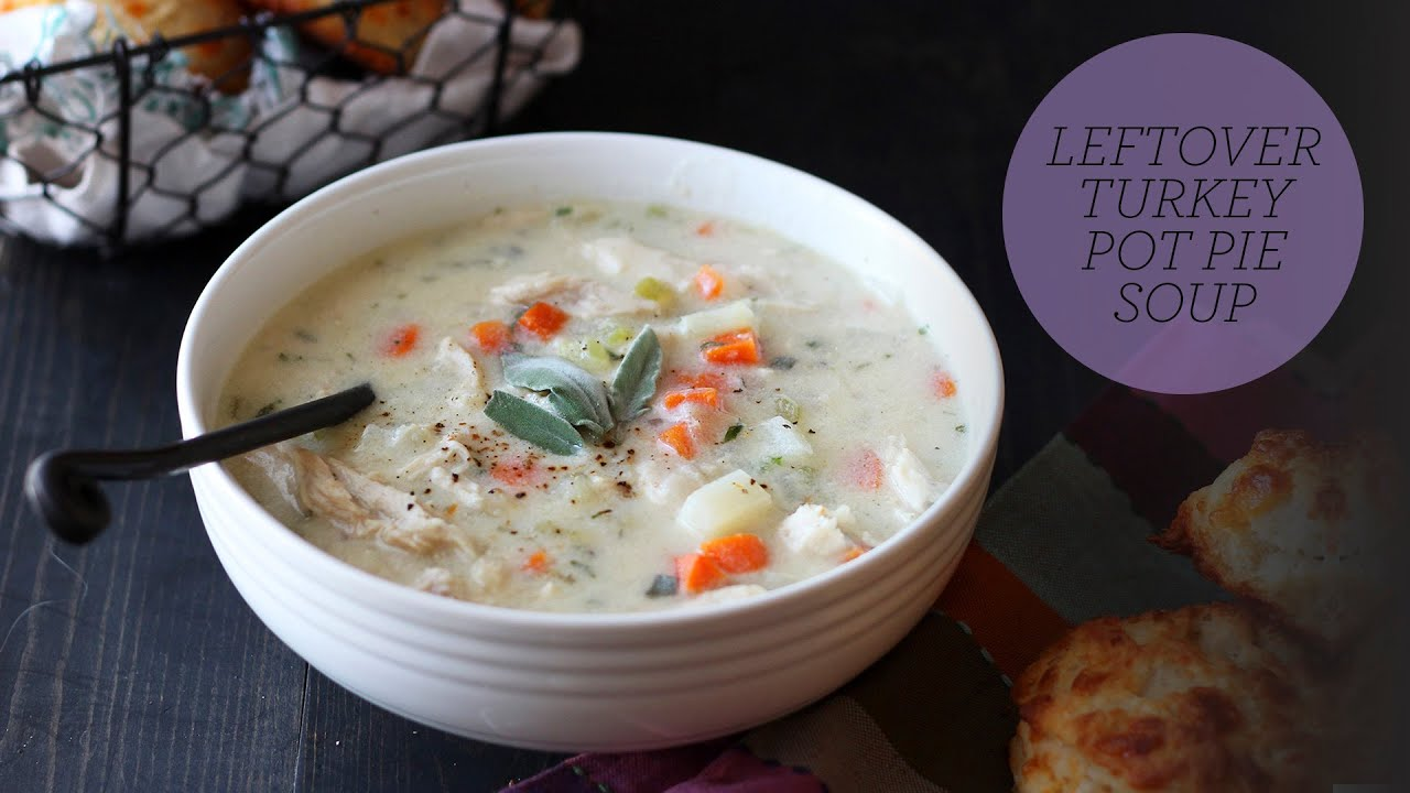Leftover Turkey Pot Pie Soup - YouTube