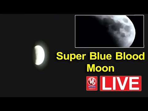Super Blue Blood Moon | Chandra Grahan | V6 News Live