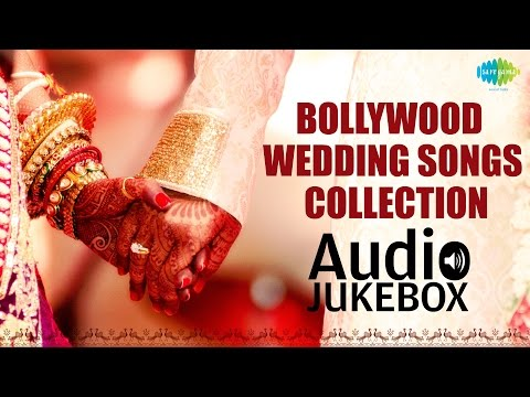 Bollywood Wedding Songs Collection - Top Indian Wedding Songs...