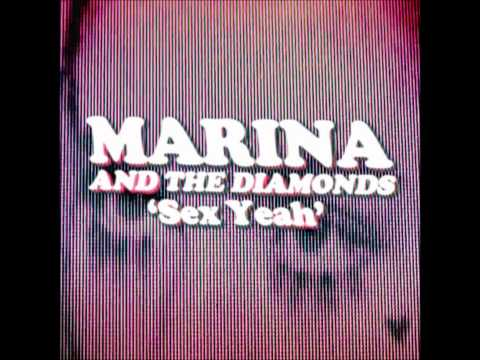 Marina And The Diamonds | ♡ sex Yeah ♡ video