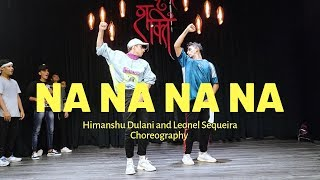 NA NA NA NA | J Star || Himanshu and Leonel Dance Choreography
