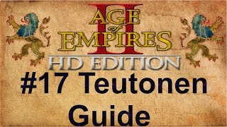 Age of Empires 2 #17 Teutonen Guide