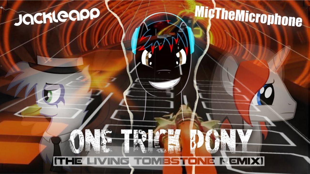 One Trick Pony Jackleapp One Trick Pony {mode Mono