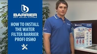 How to install the water filter Barrier PROFI OSMO
