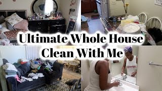 Ultimate Whole House Clean With Me / Speed Cleaning / Cleaning Motivation