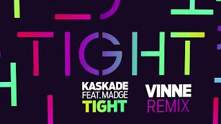 Kaskade Tight Vinne Remix