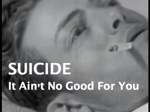 SUICIDE (Ain't No Good For You) Chip Souza