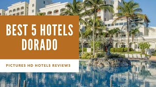Top 5 Best Hotels in Dorado, Puerto Rico - sorted by Rating Guests