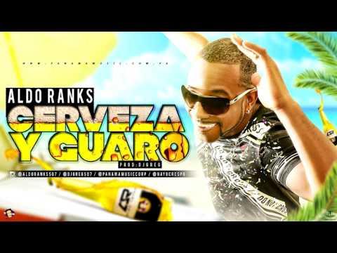 Aldo Ranks - Cerveza y Guaro (MP3)