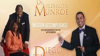 Tribute to Dr Myles Munroe & Diego - The tragedy in life is not death