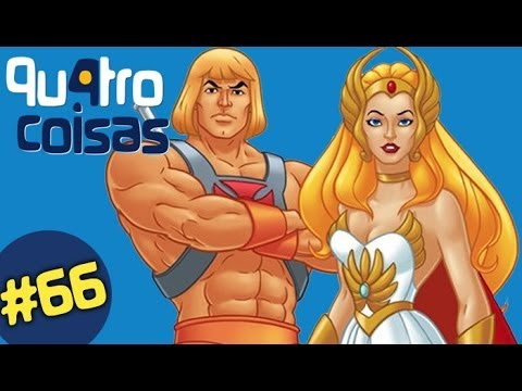 HE-MAN & SHE-RA - QU4TRO COISAS WEBSÓDIO #66 Music Videos
