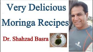 Very Delicious Moringa Recipes