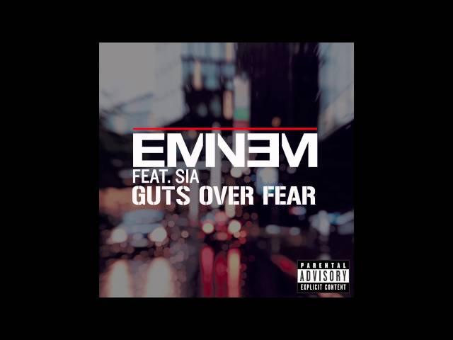 Eminem - Guts Over Fear ft. Sia