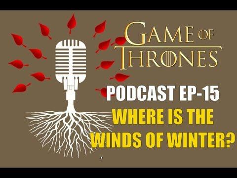 Game Of Thrones Podcast W Redteamreview Ep 15 Where Is