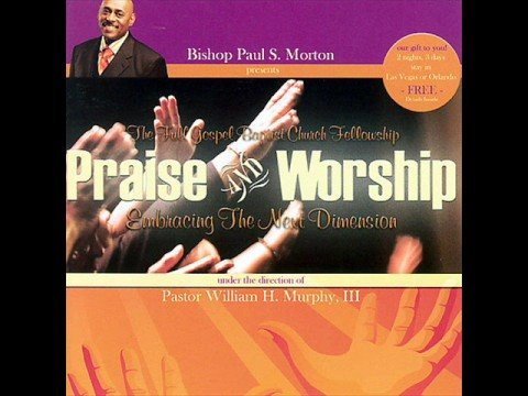 How Great Is Our God- Bishop Morton presents The Full Gospel Baptist Church Fellowship