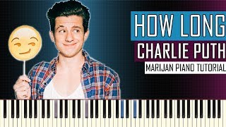 Download Lagu How To Play: Charlie Puth - How Long | Piano Tutorial Gratis STAFABAND