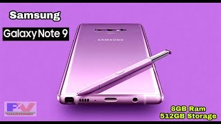 Samsung Galaxy Note 9 Unboxing And Full Review - Galaxy Note 9 - 8GB Ram & 512 GB Storage .