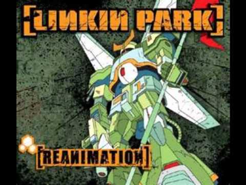 Linkin Park - Reanimation - 13 - Ppr:kut