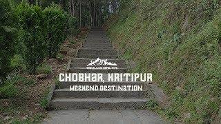 Chobhar, Kritipur | Weekend Destination | Weekend Travel