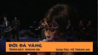 Tình Ca Muôn Thuở 2010 - Đời Đá Vàng - Khánh Hà