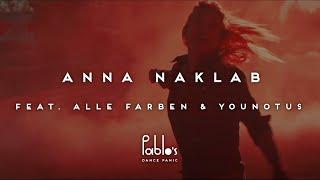 Anna Naklab feat. Alle Farben & YOUNOTUS - Supergirl (Alle Farben Remix)