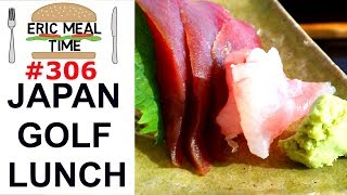 Golf Lunch In Atami, Japan - Eric Meal Time #306