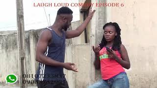 Approach  Laugh Loud Comedy  EPISODE 6