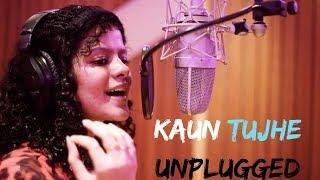 Kaun Tujhe Palak Muchhal Unplugged Hd Music Addiction