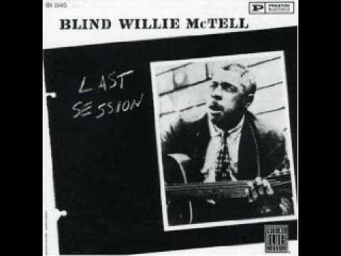 Baby It Must Be Love :: Blind Willie Mctell