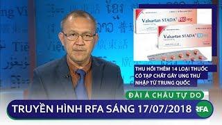 Tin tức: Việt Nam thu hồi thêm 14 loại thuốc có tạp chất gây ung thư nhập từ Trung Quốc