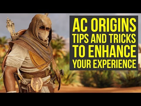 Assassin's Creed Origins Tips and Tricks TO ENHANCE YOUR EXPERIENCE (AC Origins tips and tricks)