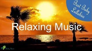 Relaxing Lullabies Lullaby For Babies To Go To Sleep Baby Sleep Music-Baby Sleeping Songs Bedtime