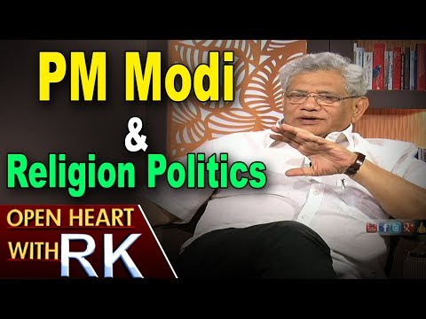 CPI(M) General Secretary Sitaram Yechury About PM Modi And Religion Politics | Open Heart With RK