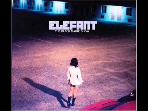 Elefant - Uh Oh Hello