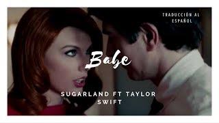 Download Lagu Babe - Sugarland ft. Taylor Swift [Subtitulada Al Español] (Cover) Gratis STAFABAND