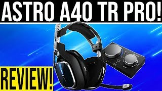 """ASTRO'S BEST HEADSET YET! Astro A40 TR Mixamp """"PRO"""" Unboxing and Review!"""