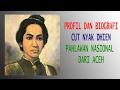 Biografi Cut Nyak Dhien   Pahlawan Nasional Indonesia Asal Aceh
