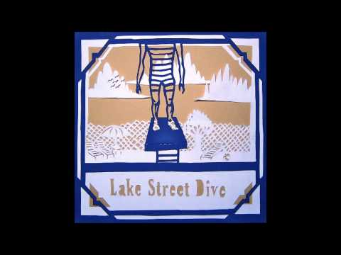 Lake Street Dive - Ellijah