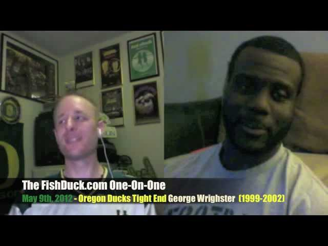 One-On-One: George Wrighster, Oregon Ducks Tight End (1999-2002)