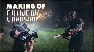 Making of Chainsaw
