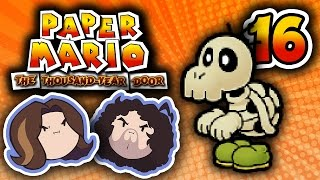 Paper Mario TTYD: Dead Dad - PART 16 - Game Grumps