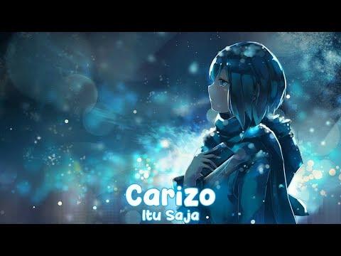 Download Carizo - Itu Saja     Mp4 baru