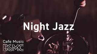 Night Jazz: Smooth Saxophone Slow Jazz for Relaxing and Calm at Home