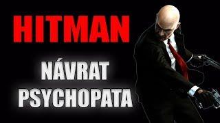 HITMAN: Návrat psychopata