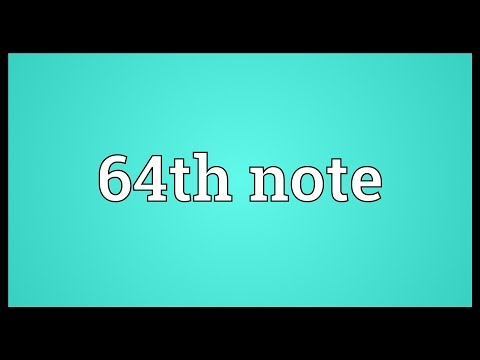 Header of 64th Note