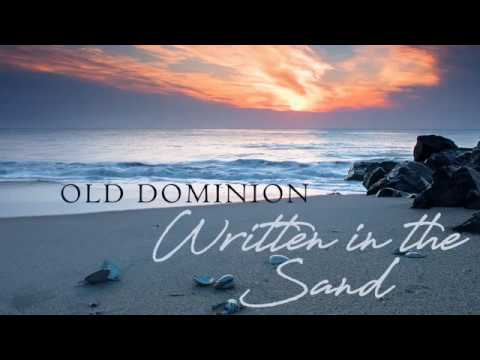 Old Dominion - Written in the Sand (Lyrics)